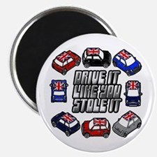 """DRIVE IT LIKE YOU STOLE IT"" Magnet"