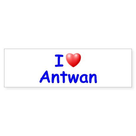 I Love Antwan (Blue) Bumper Sticker