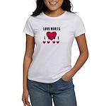 love hurts/broken heart on back Women's T-Shirt