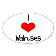 I Love (heart) Walruses Oval Decal