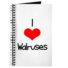 I Love (heart) Walruses Journal