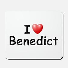 I Love Benedict (Black) Mousepad