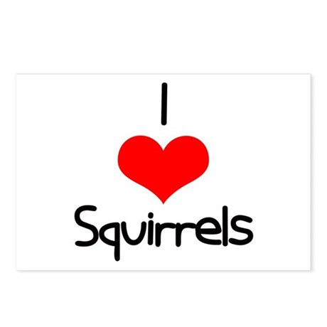 I Love (heart) Squirrels Postcards (Package of 8)