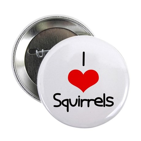 """I Love (heart) Squirrels 2.25"""" Button (10 pack)"""