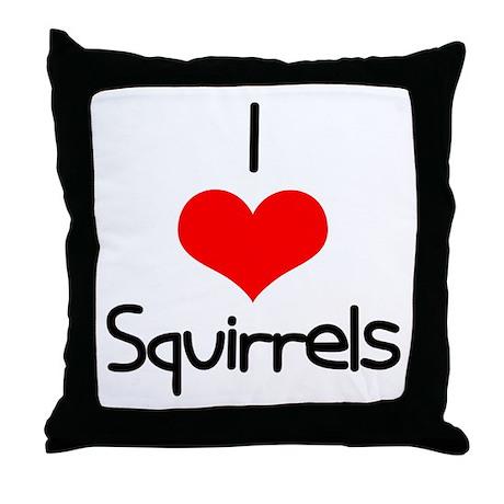 I Love (heart) Squirrels Throw Pillow