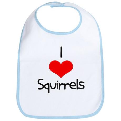 I Love (heart) Squirrels Bib