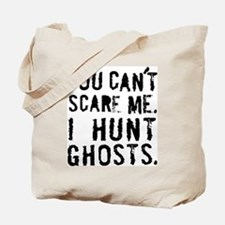 'You can't scare me' Tote Bag