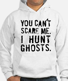 'You can't scare me' Hoodie