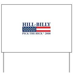 Hill-Billy Yard Sign