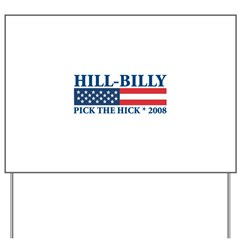 Hill-Billy Yard Sign