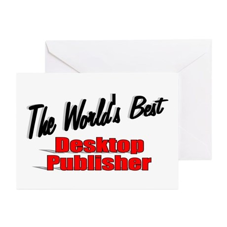 """The World's Best Desktop Publisher"" Greeting Card"