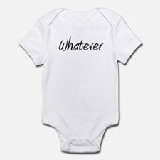 Cute Whatevs Infant Bodysuit
