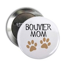 "Big Paws Bouvier Mom 2.25"" Button"