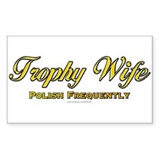 Trophy Wife... Rectangle Decal