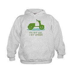 You Buy Gas, I Buy Goodies Hoodie