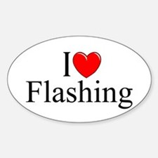 """I Love (Heart) Flashing"" Oval Decal"