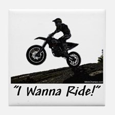 """I Wanna Ride!"" Tile Coaster"