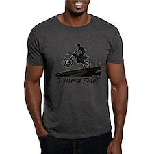 """""""I Wanna Ride!"""" T-Shirt"""