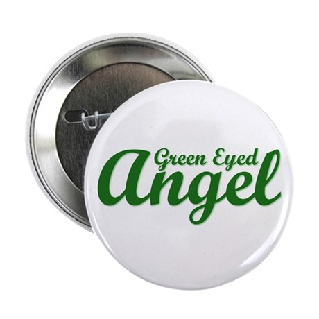 "Green Eyed Angel 2.25"" Button"