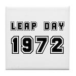 LEAP DAY 1972 Tile Coaster