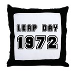 LEAP DAY 1972 Throw Pillow