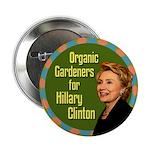 Organic Gardeners for Clinton Political Button