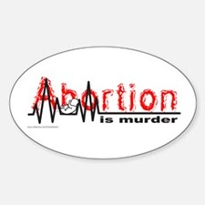 ABORTION IS MURDER Oval Decal