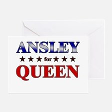 ANSLEY for queen Greeting Card