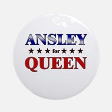 ANSLEY for queen Ornament (Round)