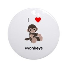 I love monkeys Ornament (Round)