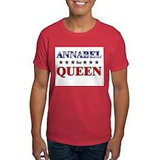 ANNABEL for queen T-Shirt