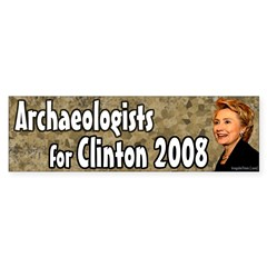 Archaeologists for Clinton bumper sticker