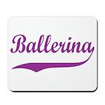 Ballerina Mousepad