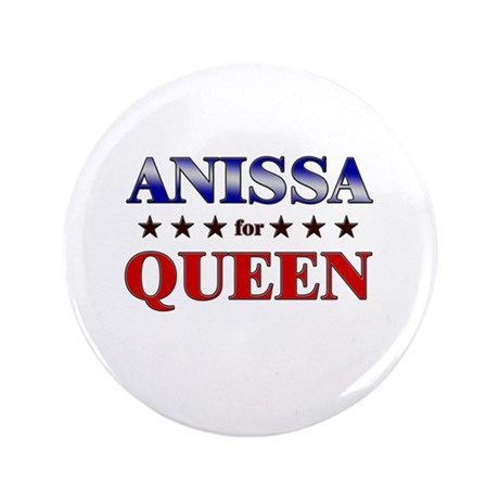 "ANISSA for queen 3.5"" Button"