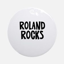 Roland Rocks Ornament (Round)