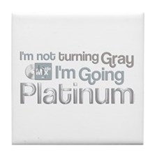 Going Platinum Tile Coaster