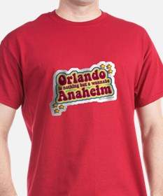 Anahiem not Orlando T-Shirt