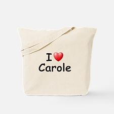 I Love Carole (Black) Tote Bag