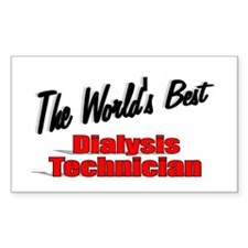 """The World's Best Dialysis Technician"" Decal"