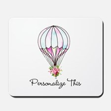 Floral Hot Air Balloon Personalized Mousepad