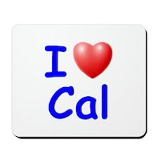 I Love Cal (Blue) Mousepad