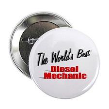 """""""The World's Best Diesel Mechanic"""" 2.25"""" Button"""