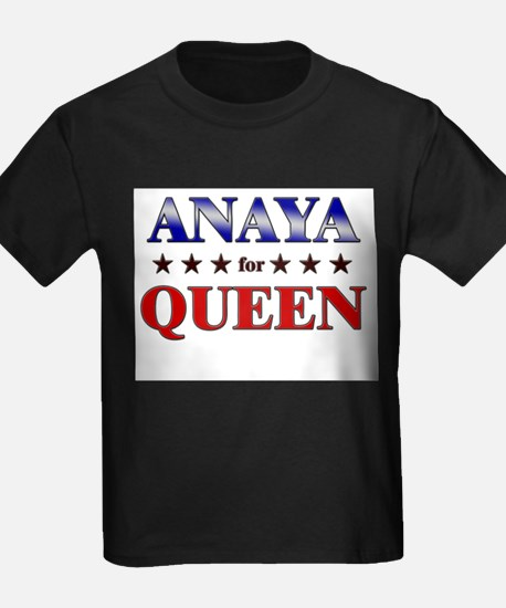 ANAYA for queen T