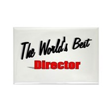 """The World's Best Director"" Rectangle Magnet"