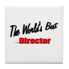 """The World's Best Director"" Tile Coaster"