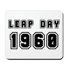 LEAP DAY 1960 Mousepad