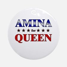 AMINA for queen Ornament (Round)