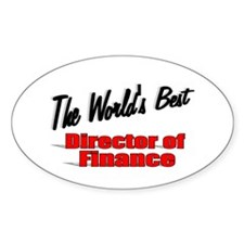 """"""" The World's Best Director of Finance"""" Decal"""
