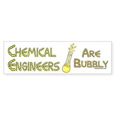 Chemical Engineers Bumper Bumper Sticker