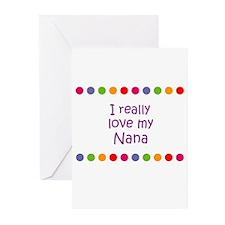 I really love my Nana Greeting Cards (Pk of 10)